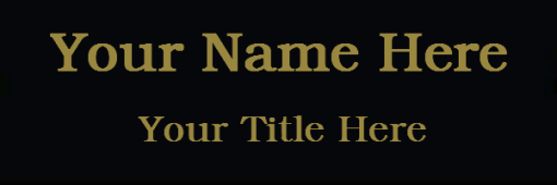 2x6 nameplate black and gold