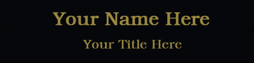 2x8 black and gold nameplate